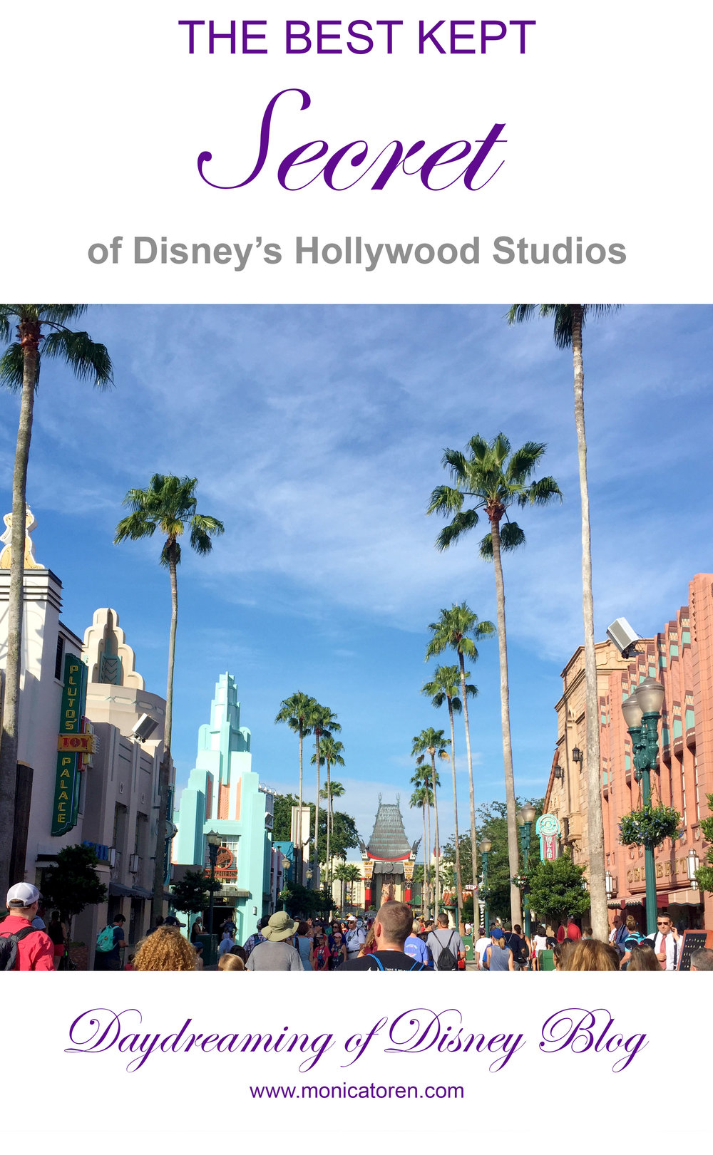Daydreaming of Disney Blog - The Best Kept Secret of Disney's Hollywood Studios - http://www.monicatoren.com