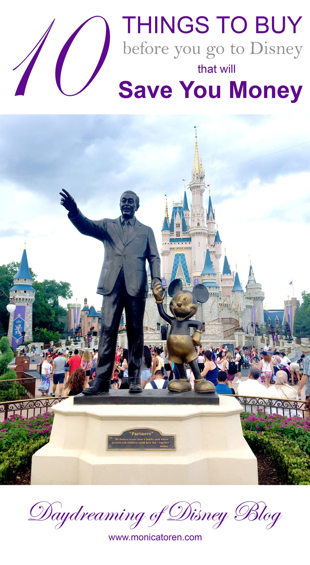 Daydreaming of Disney Blog - Ten Things to Buy Before You Go to Disney That Will Save You Money - http://www.monicatoren.com