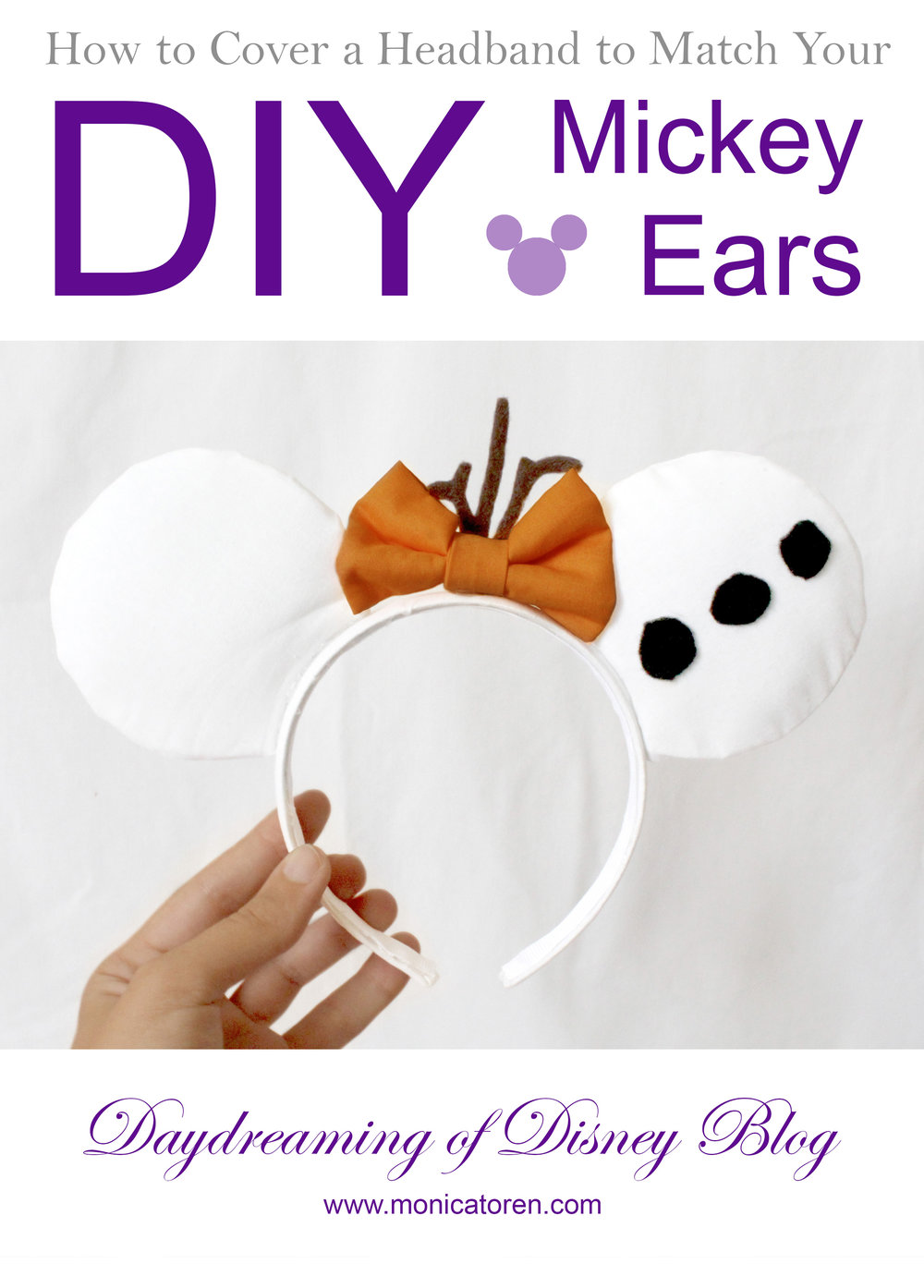 Daydreaming of Disney Blog - How to Cover a Headband to Match Your DIY Mickey Ears - http://www.monicatoren.com