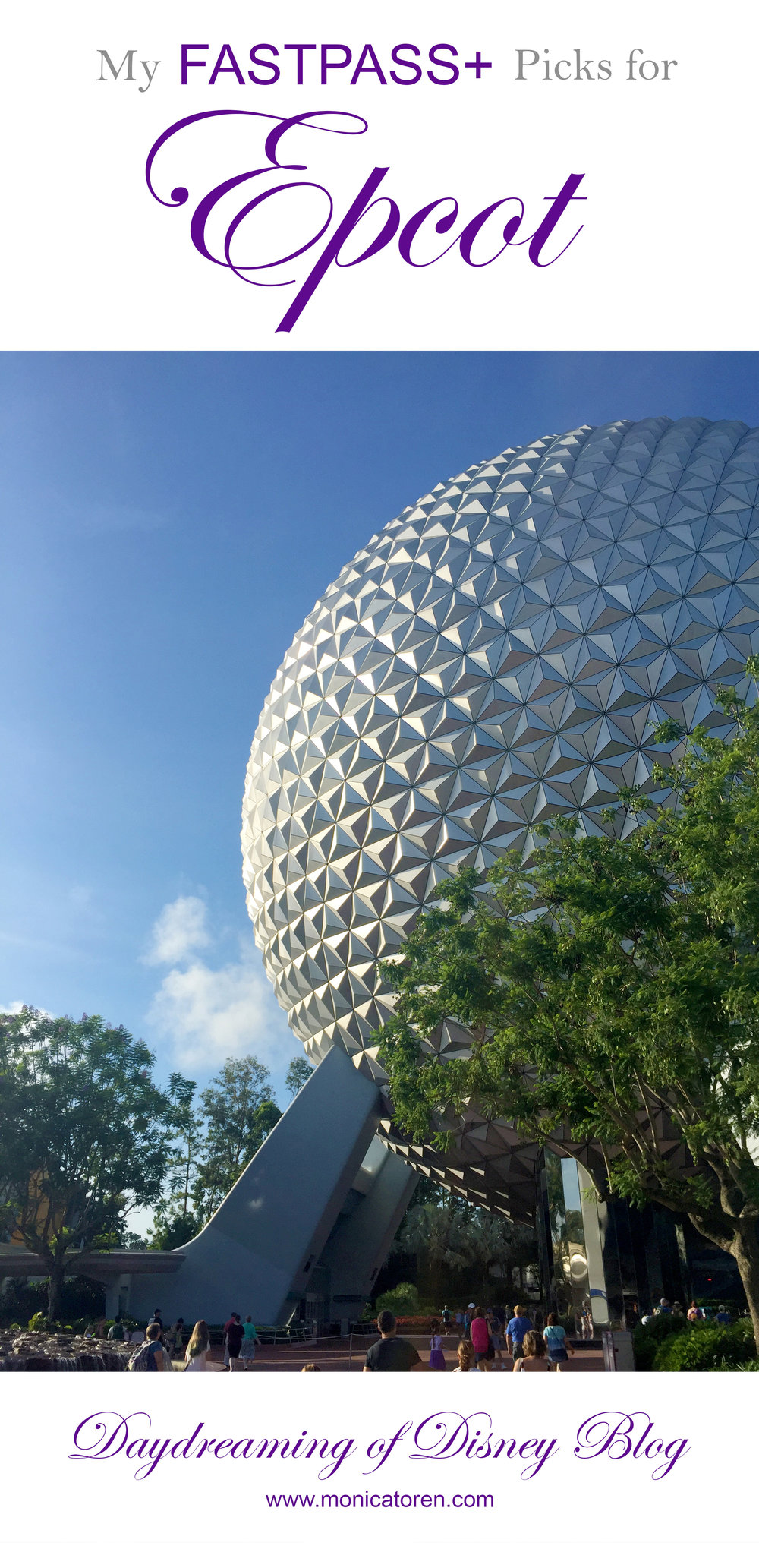 Daydreaming of Disney Blog - My Fastpass Picks for Epcot - http://www.monicatoren.com #disney #fastpass #disneyworld #disneyworldplanning