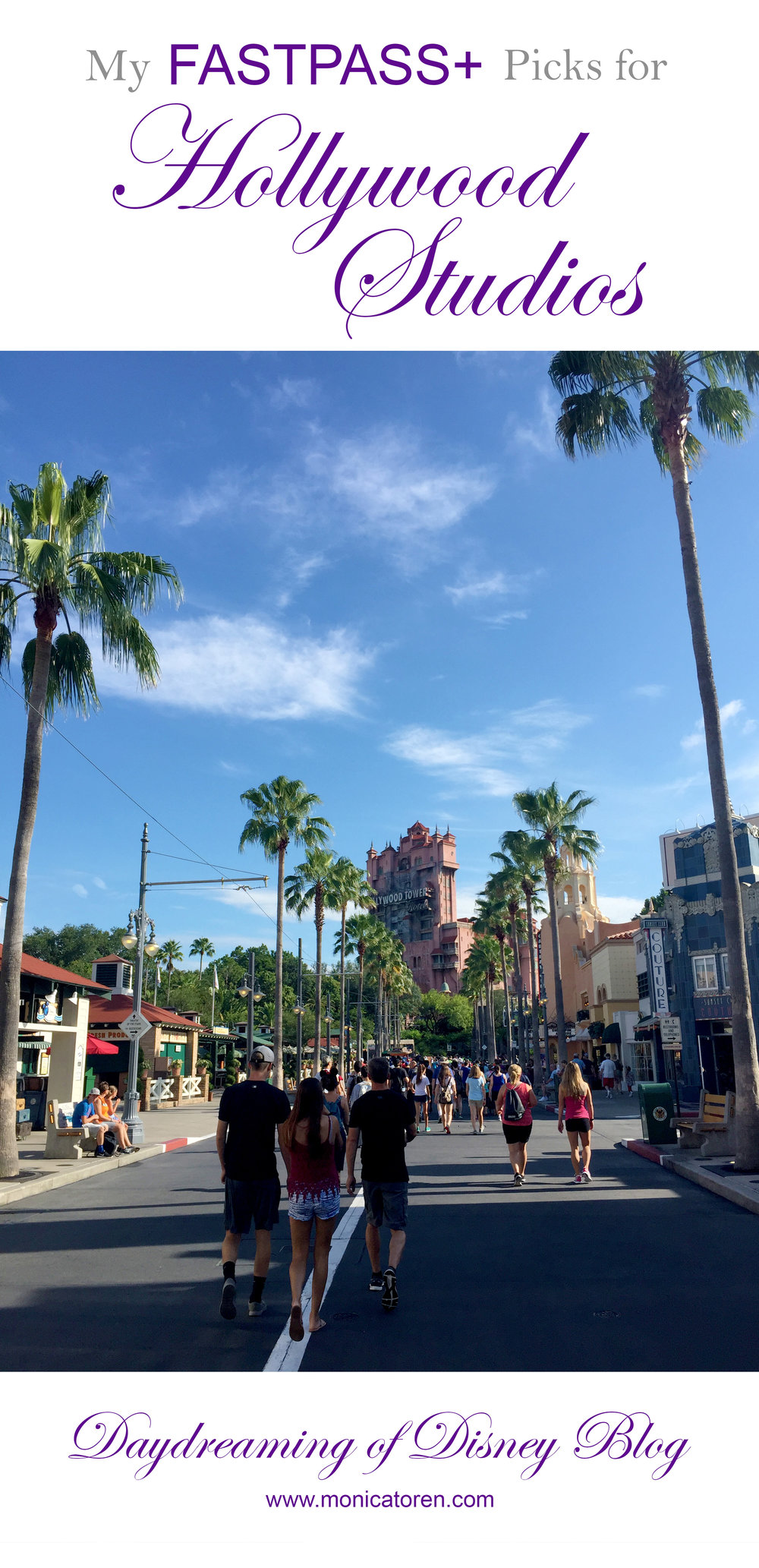Daydreaming of Disney Blog - My Fastpass Picks for Hollywood Studios - http://www.monicatoren.com #disney #fastpass #disneyworld #disneyworldplanning
