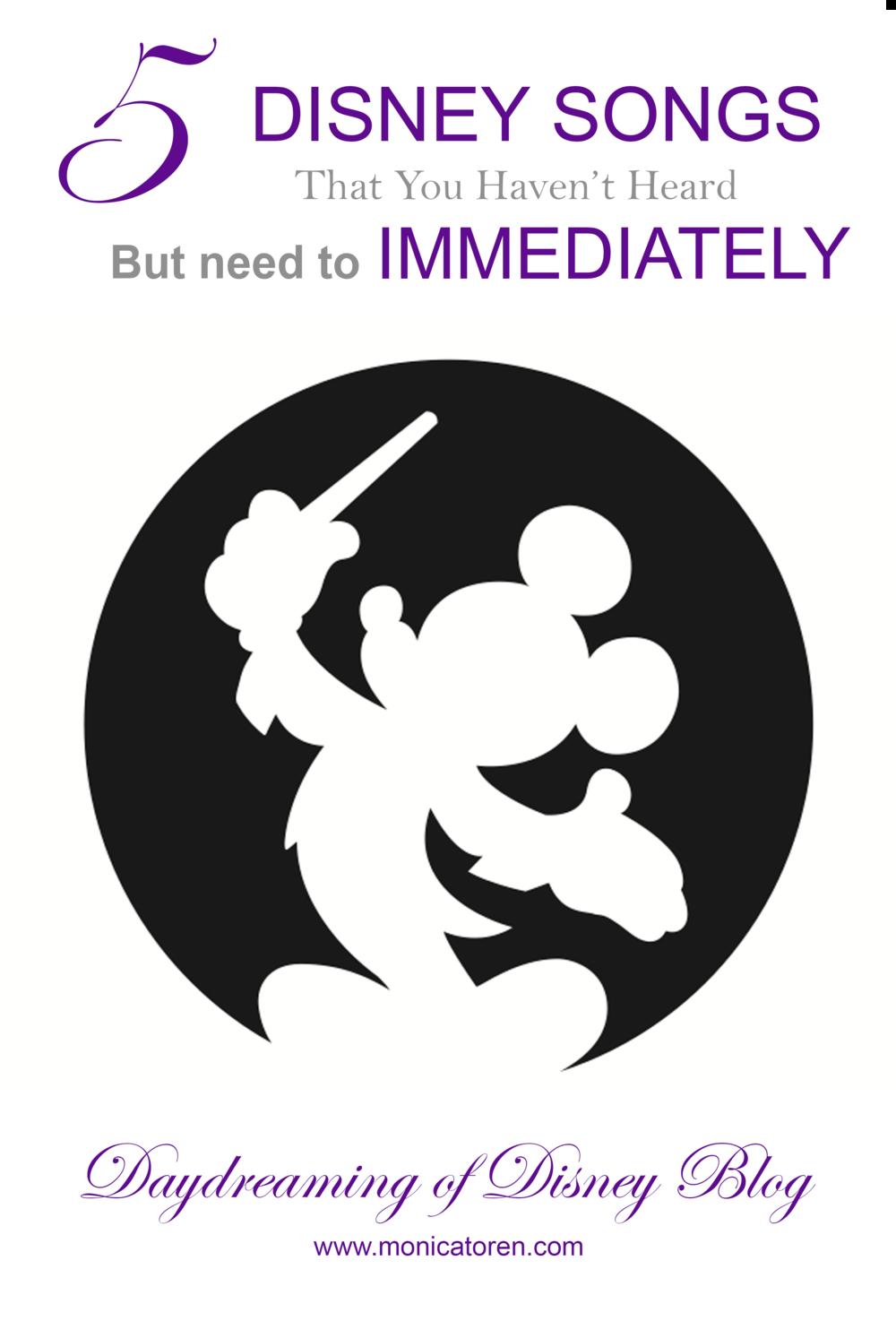 Daydreaming of Disney Blog - 5 Disney Songs That You Haven't Heard, but Need to Immediately - http://www.monicatoren.com #disney #disneymovie #disneymovies #disneymusic #disneysong