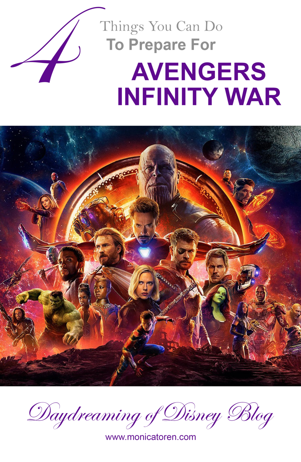 Daydreaming of Disney Blog - 4 Things You Can Do to Prepare for Avengers Infinity War - http://www.monicatoren.com #disney #disneymovie #disneymovies #marvel #marvelmovies #avengers #avengersinfinitywar