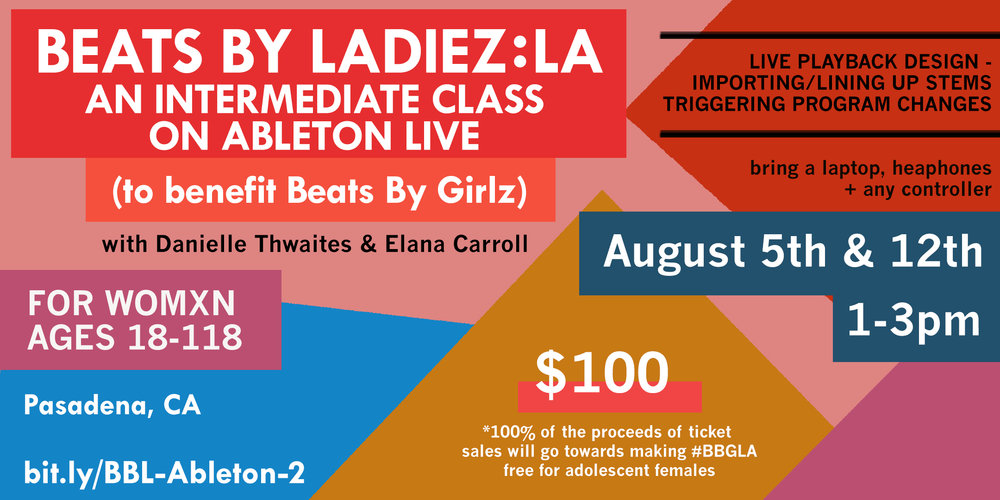 Beats By Ladiez: Inter. Class on Ableton Live (to benefit Beats By Girlz).jpg