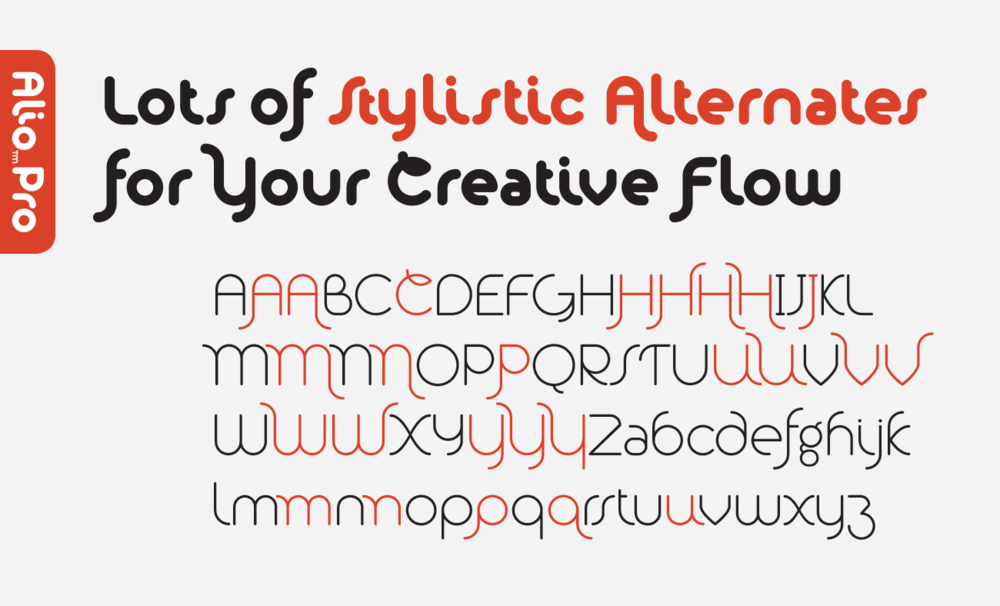 Let your creativity flow and play with all the stylistic alternates from Alio.