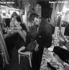 "Album cover Tom Waits ""Small Change"""