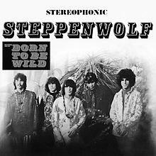 Born to be Wild Steppenwolf