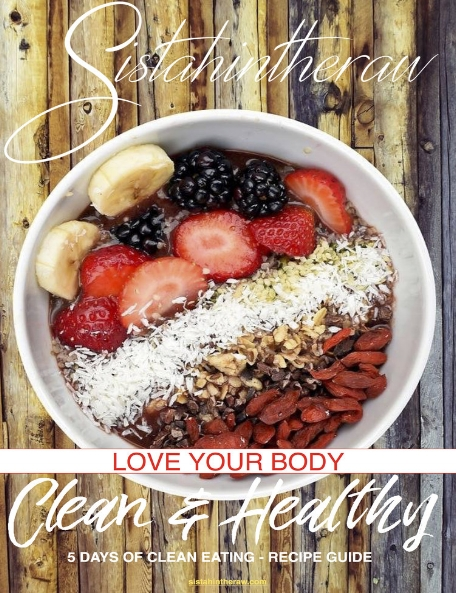 Love Your Body - Clean & Healthy  5 Days Of Clean Eating  The 5-Day Love Your Body Clean & Healthy Challenge comes with everything you need to jump-start your healthy eating routine, regardless of how much time you DON'T have.   Find out more