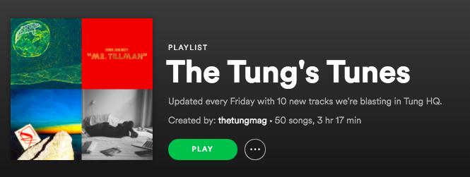 the tung festivals music playlist