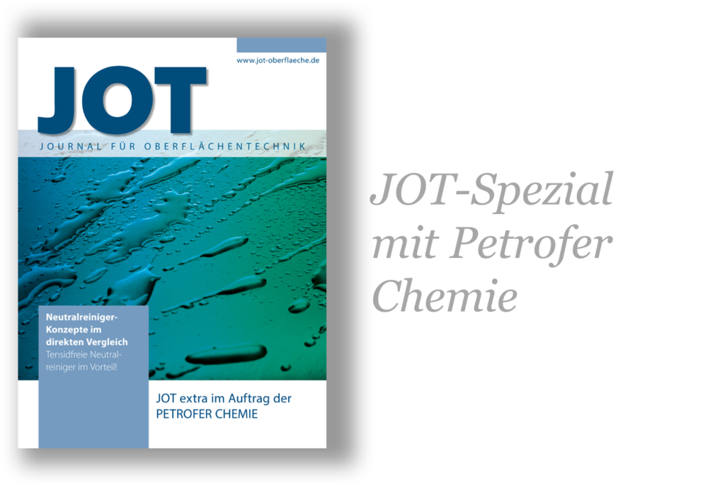 Zusammen mit der JOT Redaktion zeigt Petrofer den Fortschritt in der industriellen Reinigungstechnik und gibt dem Leser objektive Entscheidungsgrundlagen. Die Autoren füllen damit eine Marktlücke für den Praktiker. Publiziert wurden ein Print- sowie ein eMagazin. > MEHR