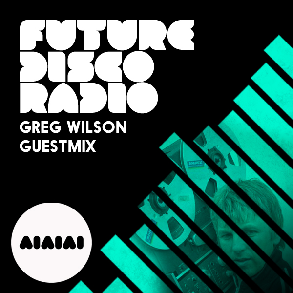 Greg Wilson Future Disco Radio Shapes