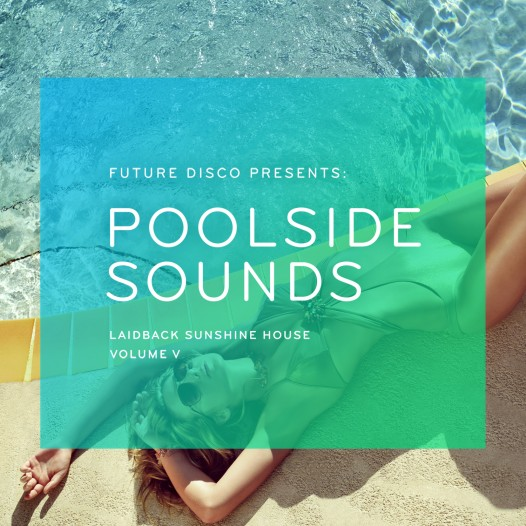 Poolside Sounds, Volume 5.