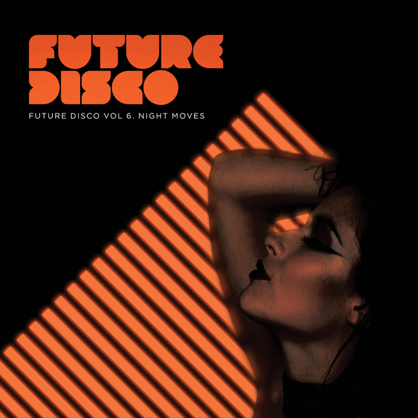 FUTURE DISCO VOL. 6 - NIGHT MOVES