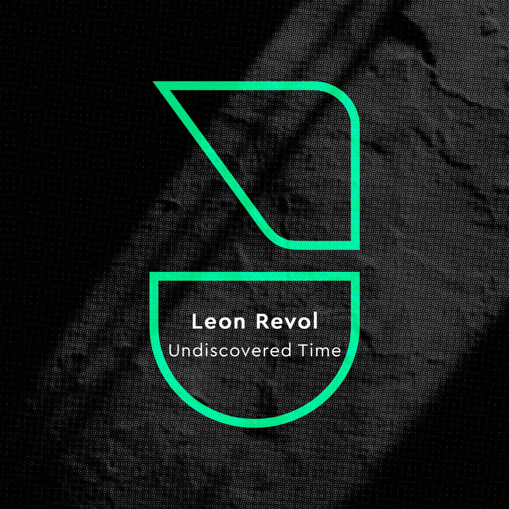 LEON REVOL - UNDISCOVERED TIME