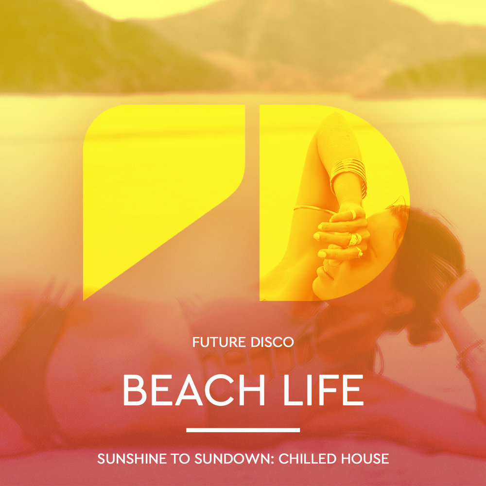 FUTURE DISCO PRESENTS: BEACH LIFE