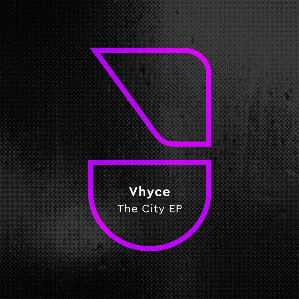VHYCE - THE CITY EP