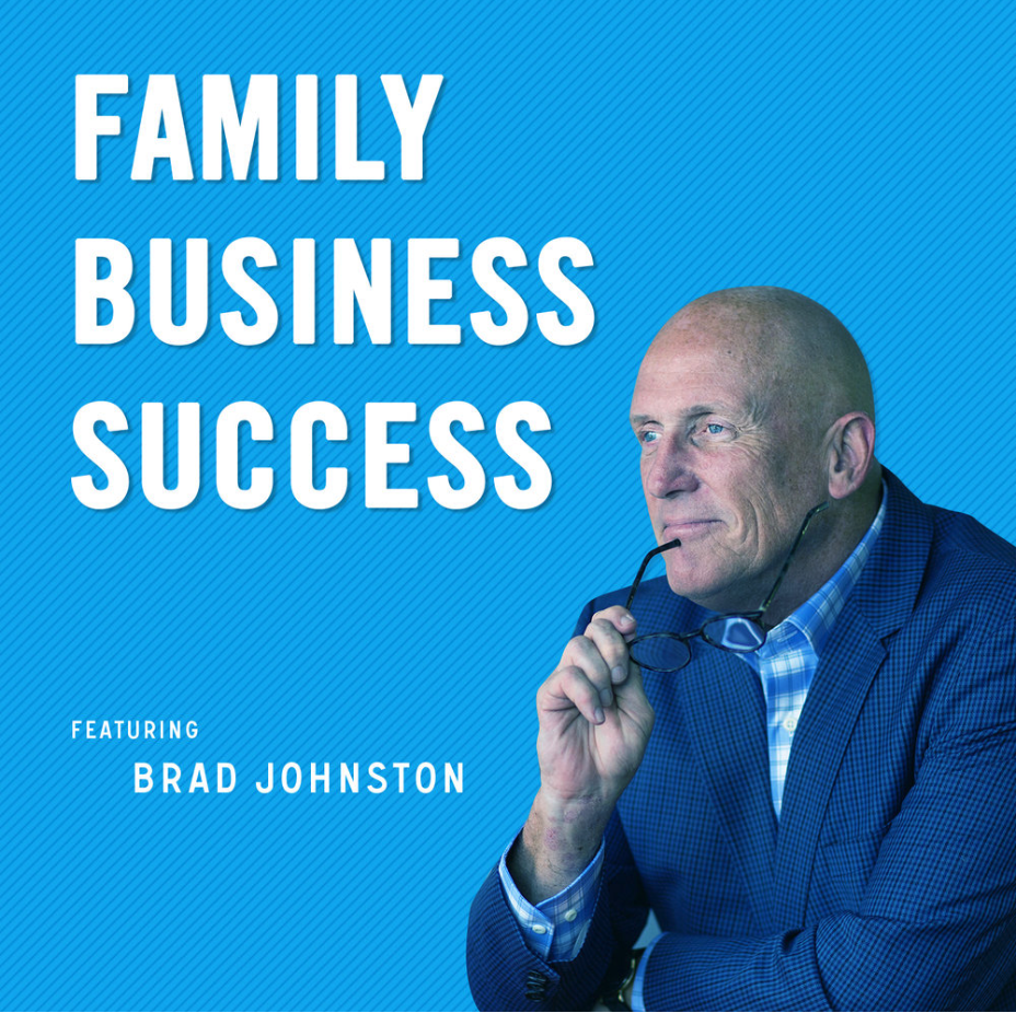 "Brad Hosts the  ""Family Business Success""  Podcast"