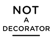 Not A Decorator