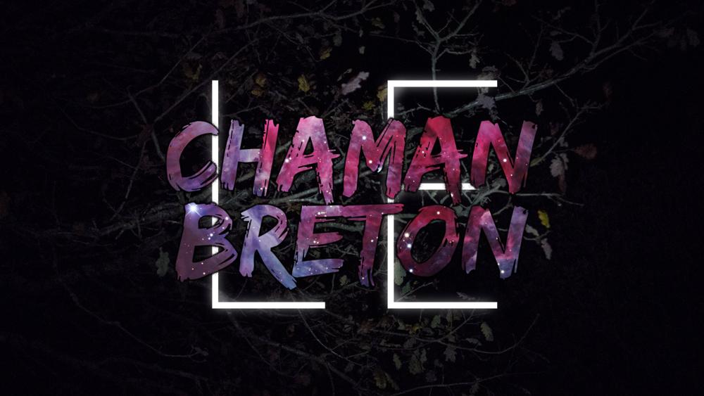 LE CHAMAN BRETON
