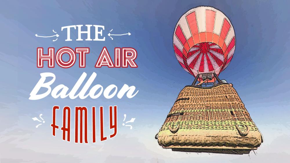 THE HOT AIR BALLOON FAMILY SANS LOGO.png