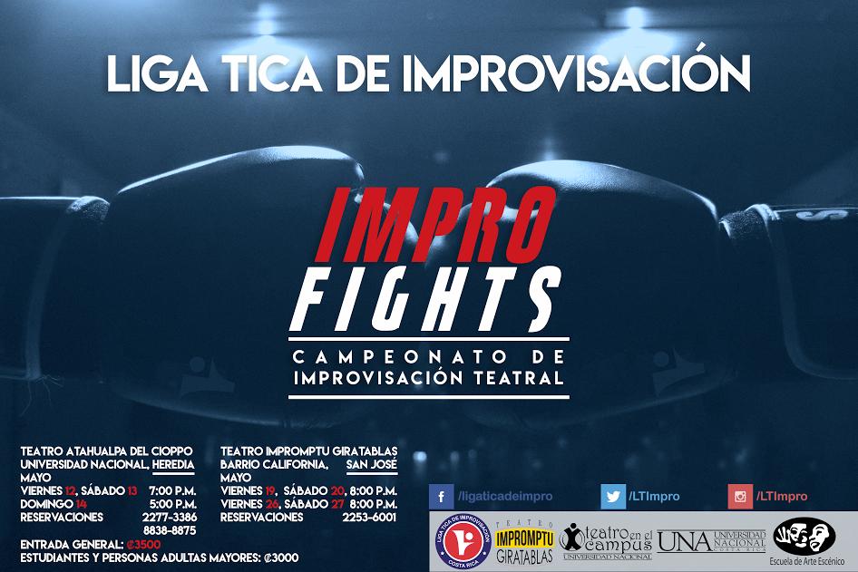 """Los días 12, 13 y 14 de mayo en el Teatro Atahualpa del Cioppo (Heredia) y los días 19, 20, 26 y 27 de mayo en el Teatro Impromptu Giratablas (San José), se llevará a cabo, el espectáculo de Improvisación teatral """"Impro Fights"""" de la Liga Tica de Improvisación (LTI)."""
