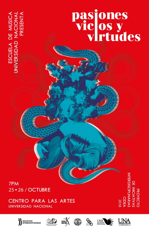 """Temporada de estreno del espectáculo interdisciplinario """"PASIONES, VICIOS Y VIRTUDES"""" en el Teatro Centro para las Artes (CPA). Se llevará a cabo de jueves 25 y viernes 26 de octubre 7pm. Entrada libre."""