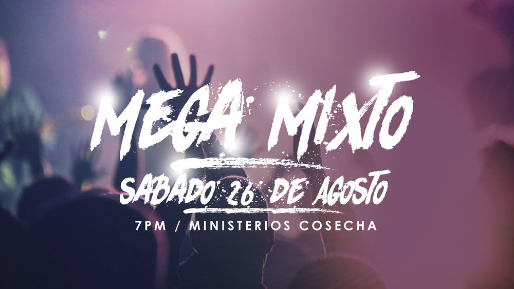 Mega Mixto Ministerios Cosecha