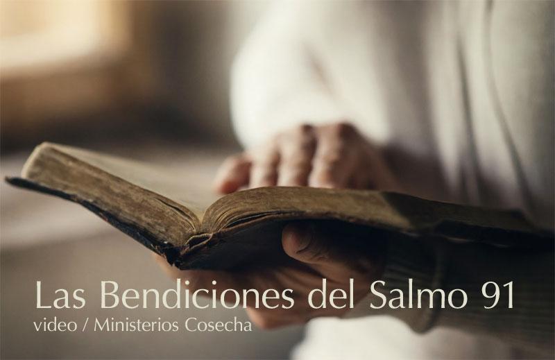 Las Bendiciones del Salmo 91