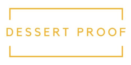 Copy of DESSERT PROOF.jpg