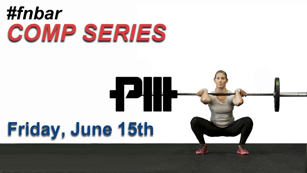 #fnbar Competitor Series is a monthly throwdown to sharpen the CrossFit competition skills of our members. Family and friends of ProjectMOVE are welcome for the $20 drop-in fee.