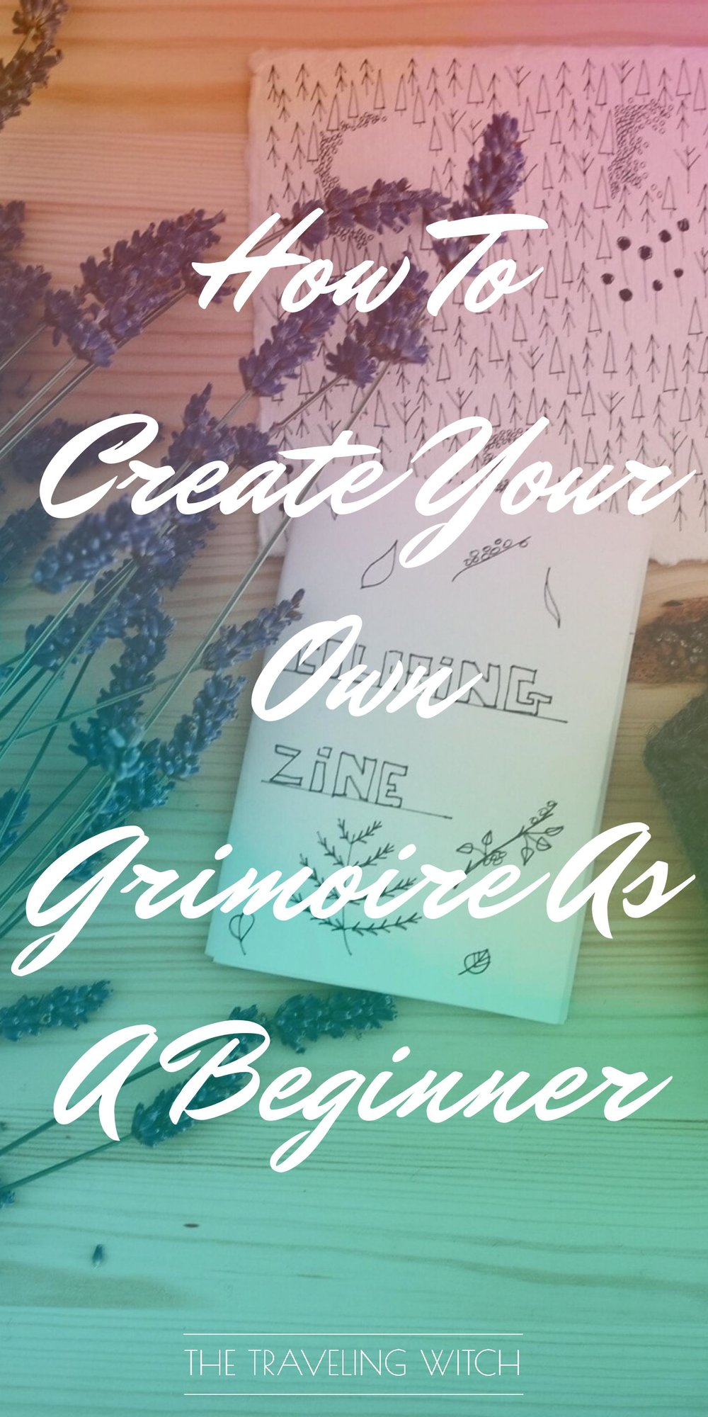 How To Create Your Own Grimoire As A Beginner // Witchcraft // Magick // The Traveling Witch
