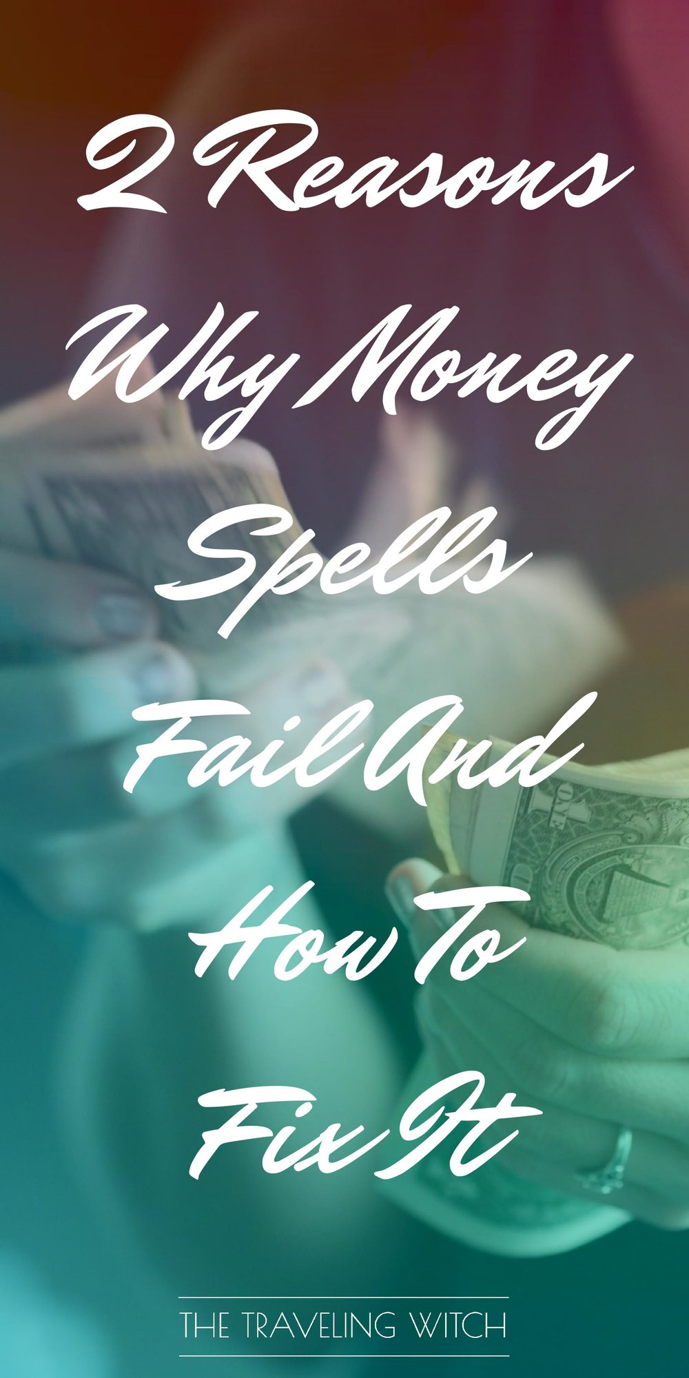 2 Reasons Why Money Spells Fail And How To Fix It // Witchcraft // Magic // The Traveling Witch