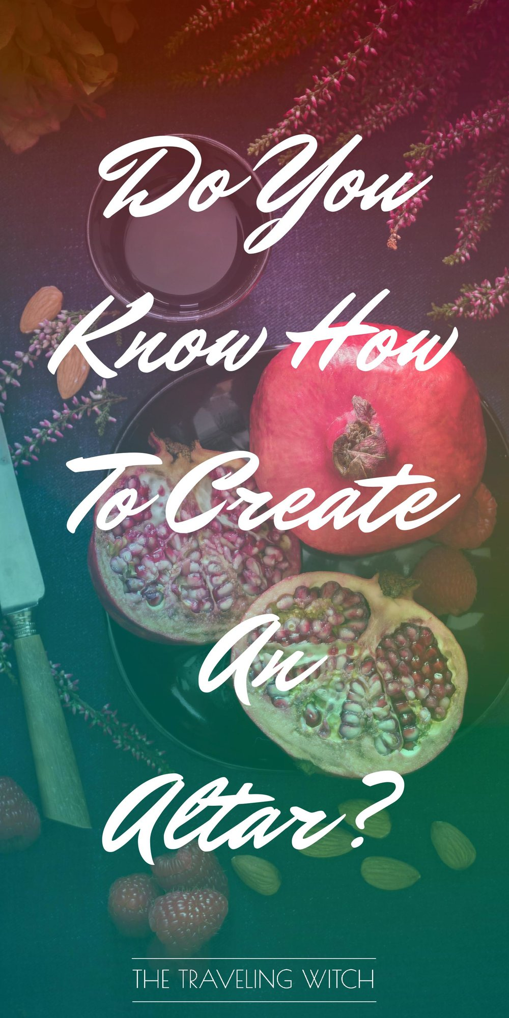 Do You Know How To Create An Altar? // Witchcraft // Magic // The Traveling Witch