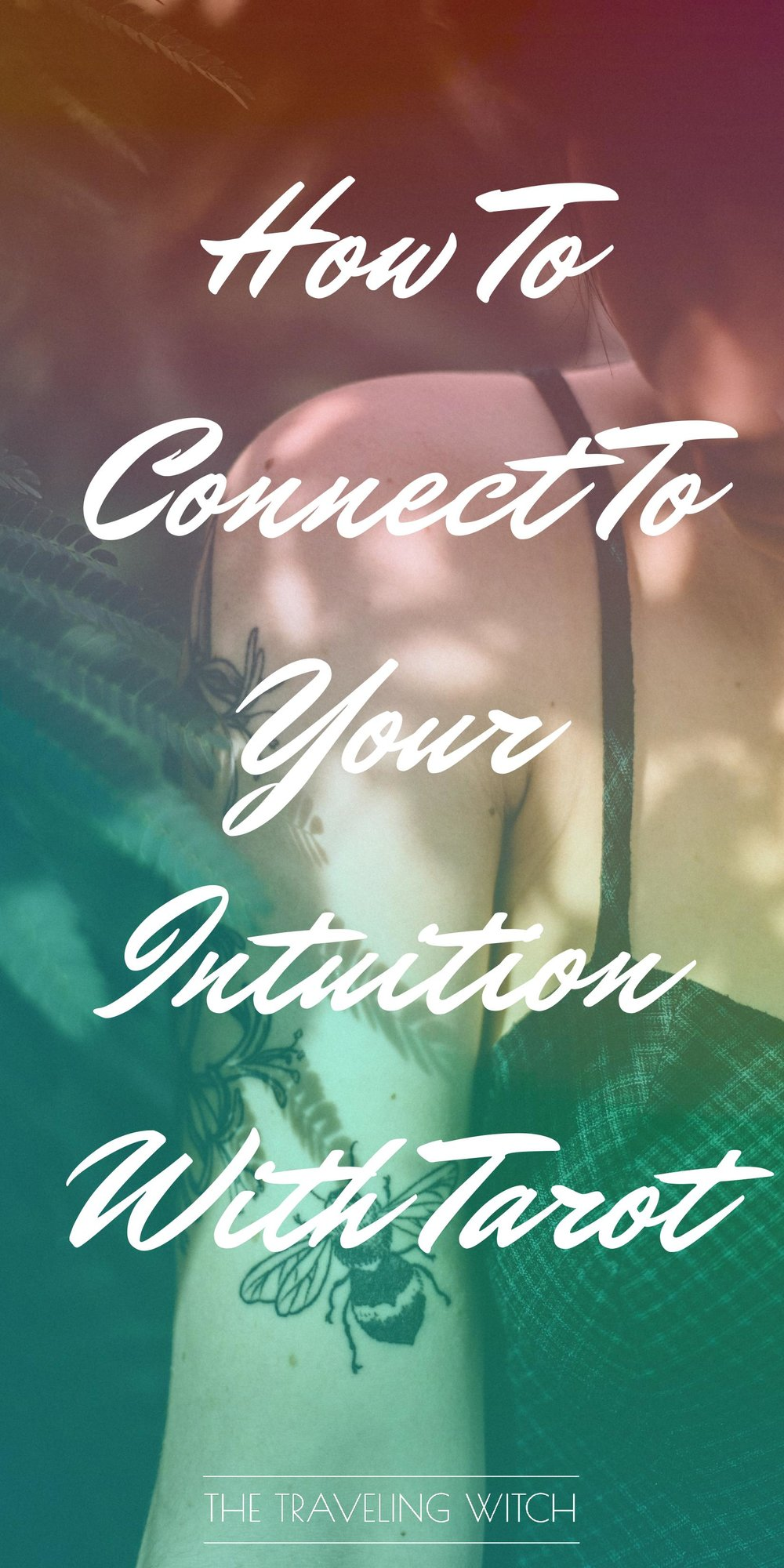 How To Connect To Your Intuition With Tarot // Witchcraft // Magic // The Traveling Witch