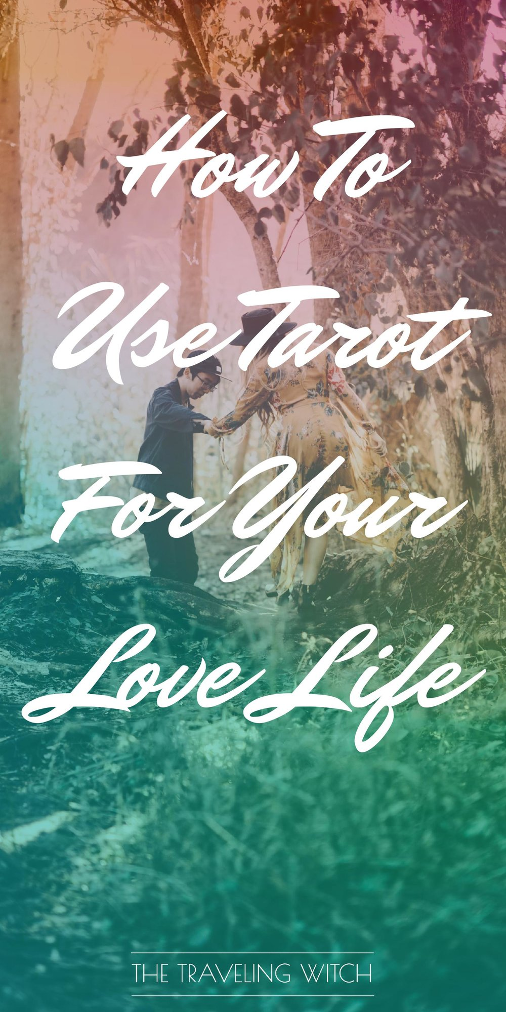 How To Use Tarot For Your Love Life // Witchcraft // Magic // The Traveling Witch