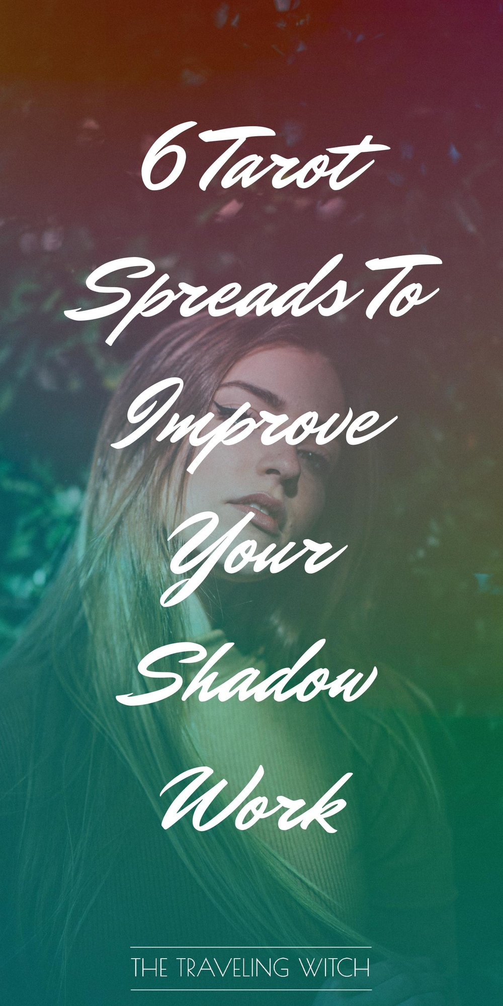6 Tarot Spreads To Improve Your Shadow Work by The Traveling Witch