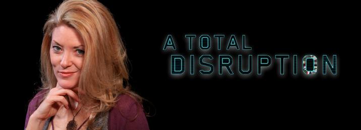 totaldisruption