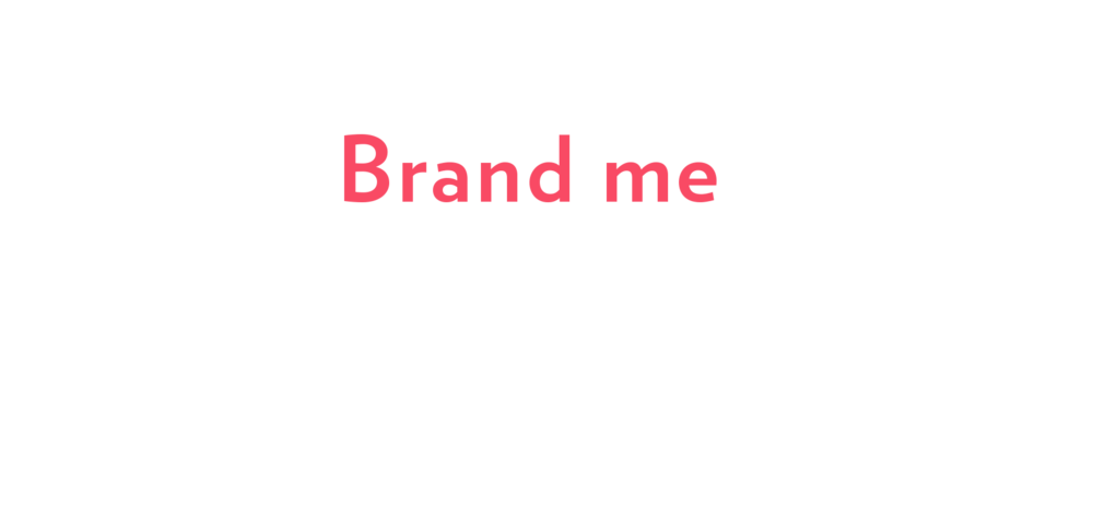 Headline + Sub - BrandMe.png