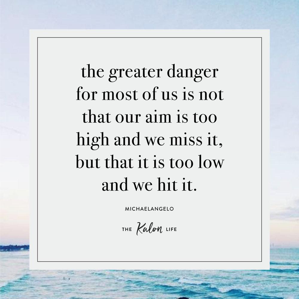 The Kalon Life- Aim Higher