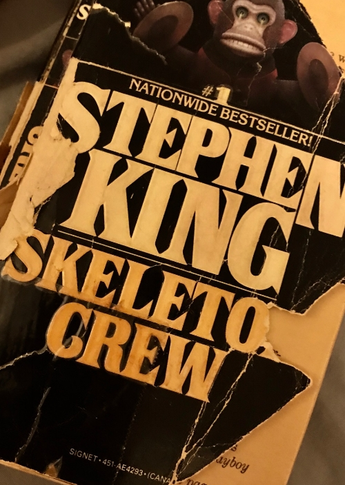 My very old, somewhat abused copy of Skeleton Crew.