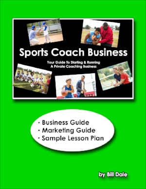 Your 37-page guide to starting and running your private sports training business (Printable pdf)
