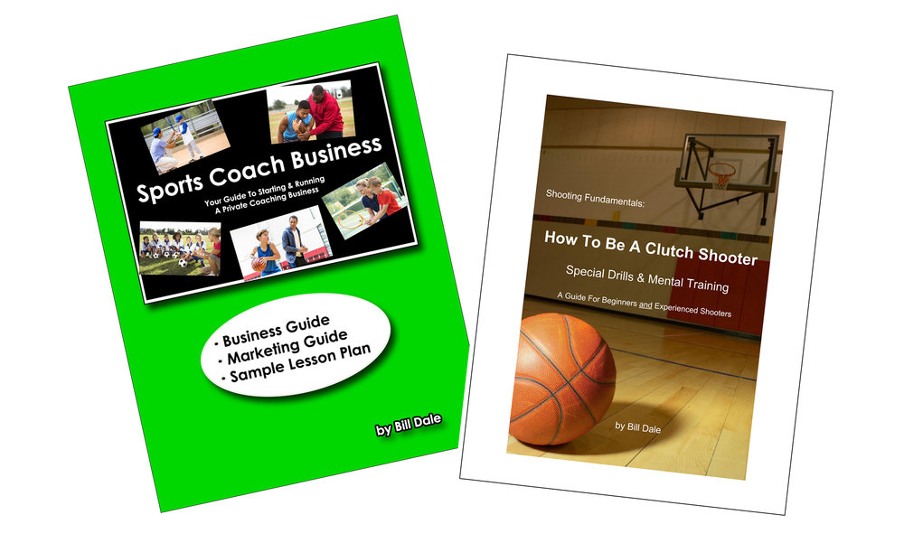 Sports Coach Business Guide: Your 37-page guide to starting and running your private sports training business (Printable pdf)  Shooting Fundamentals Book: 60-page guide you can print out and give to your athletes (Printable pdf)