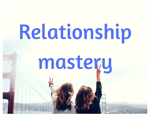8: Relationship Mastery