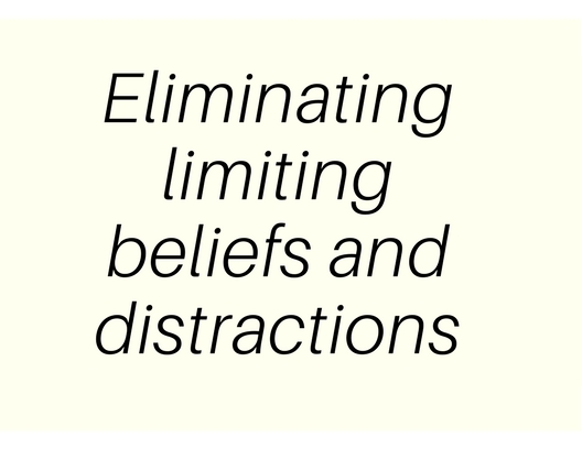 2: Elimination dis-empowering beliefs and unecessary things
