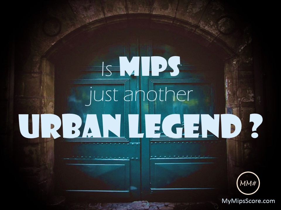 MIPS: The Latest Urban Legend? The rumor and the truth about MIPS reporting in 2017