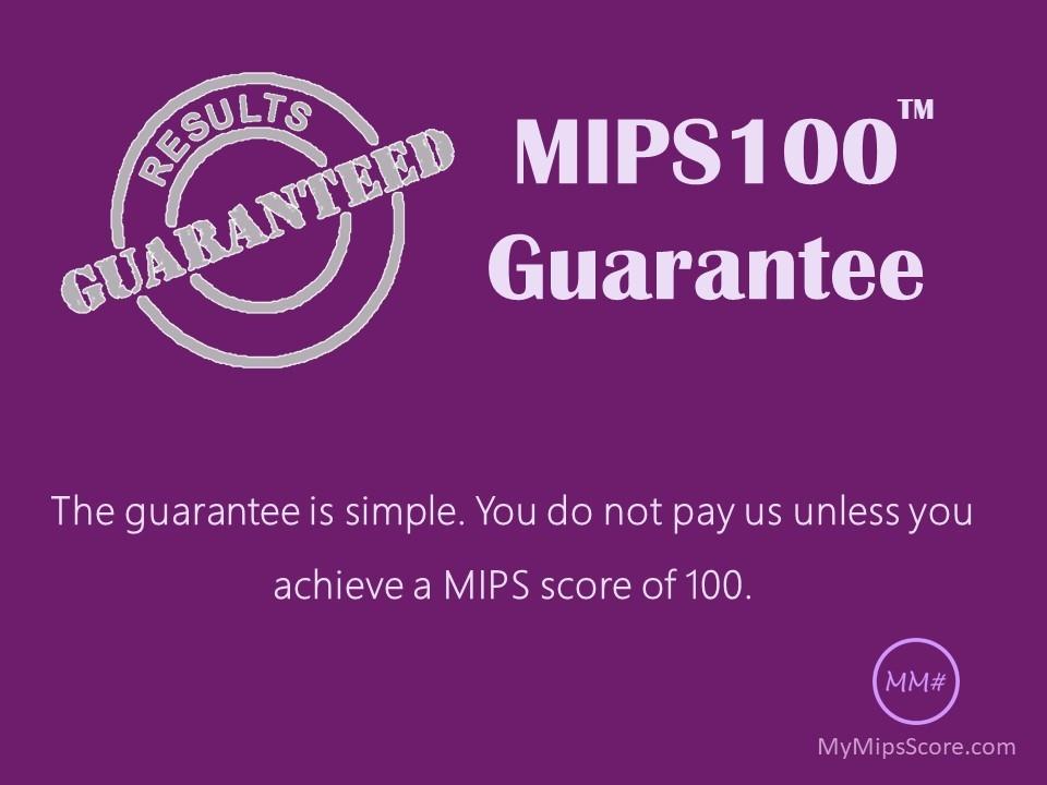 MIPS100 Guarantee Program