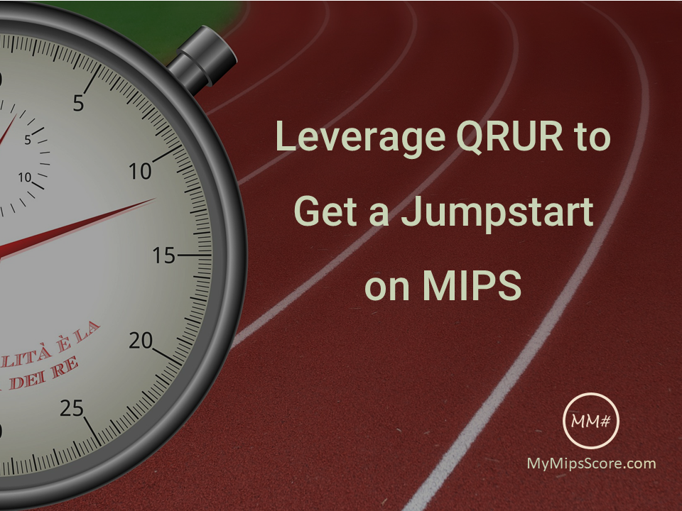 If you haven't already started with preparation for MIPS, the 2016 Quality and Resource Use Reports (QRUR), can serve as a good starting point.