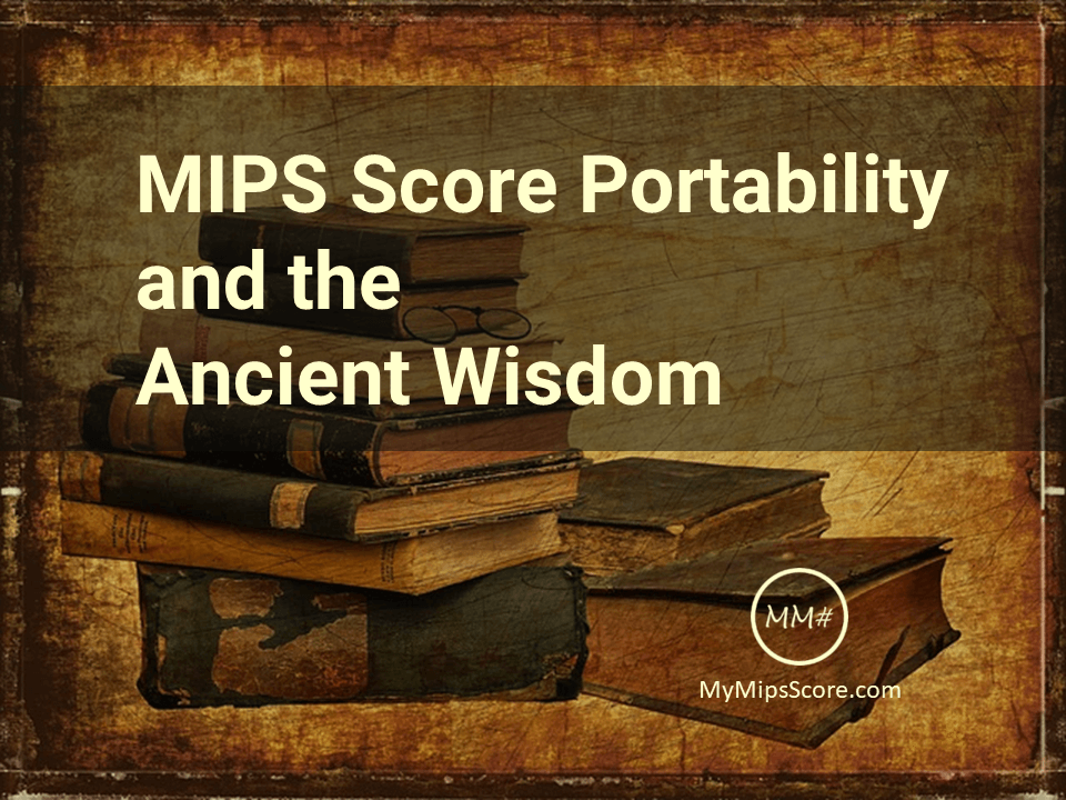The ancient eastern wisdom holds merit when it comes to MIPS. Learn how the MIPS score for your NPI ports over the TINs and follows you around. Logically, it makes sense to invest in earning a good MIPS score.