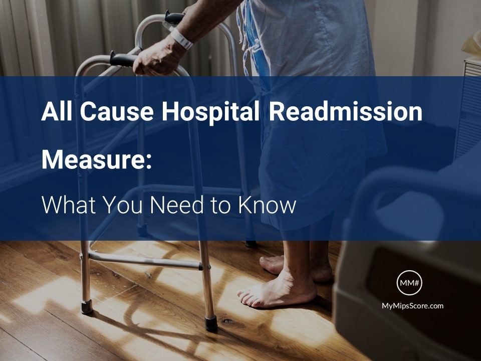 If you are reporting as a group, you may need to report the All-Cause Hospital Readmission Measure (ACHRM). Get all your questions answered about Applicability, Reporting, Case Minimum, and Scoring of the All Cause Hospital Readmission Measure.