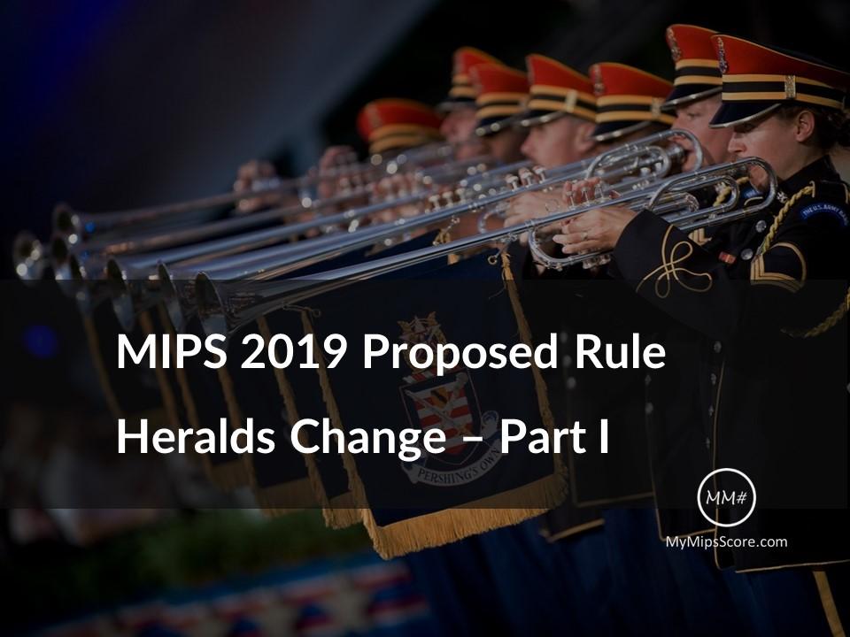 MIPS-2019-Proposed-Rule-Part-I.jpg
